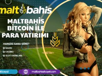 Maltbahis Bitcoin ile Para Yatırımı Bilgileri