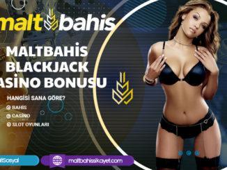 Maltbahis Blackjack Casino Bonusu