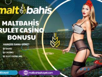 Maltbahis Rulet Casino Bonusu