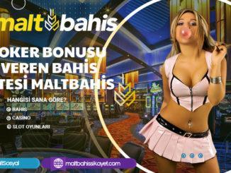 Poker Bonusu Veren Bahis Sitesi Maltbahis