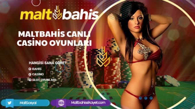Maltbahis Canlı Casino Oyunları